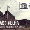 Cidade Velha Património Mundial UNESCO